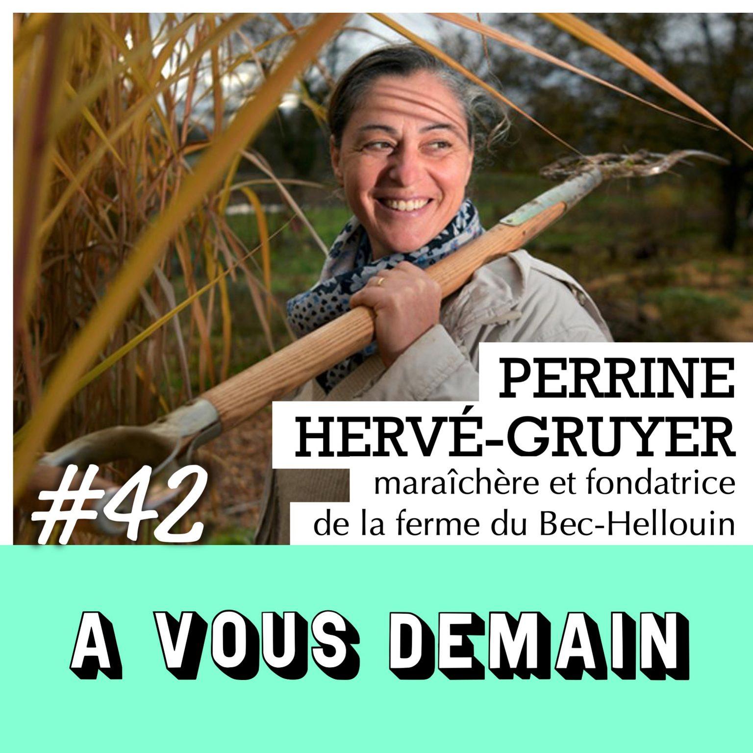 Perrine Hervé Gruyer - A Vous Demain