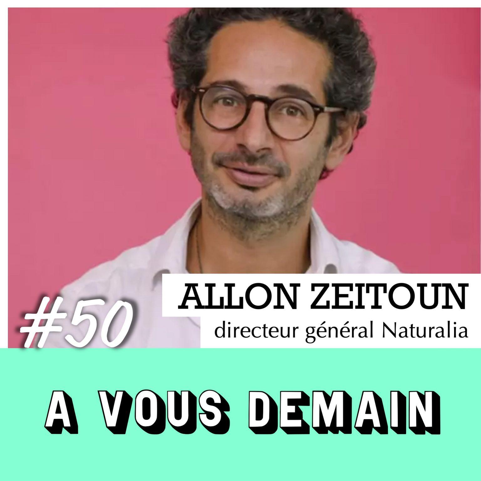 Allon Zeitoun, directeur générale de Naturalia